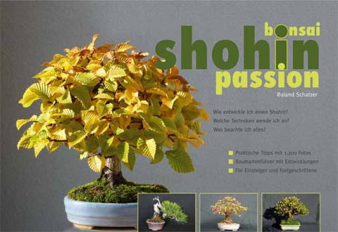 """Bonsai Shohin Passion"" von Roland Schatzer"