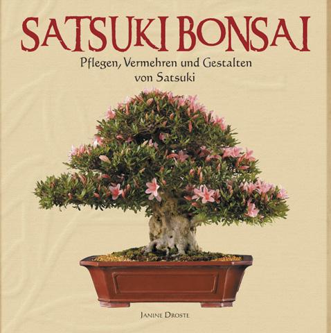 edition bonsai art satsuki bonsai von janine droste bonsai forum de. Black Bedroom Furniture Sets. Home Design Ideas
